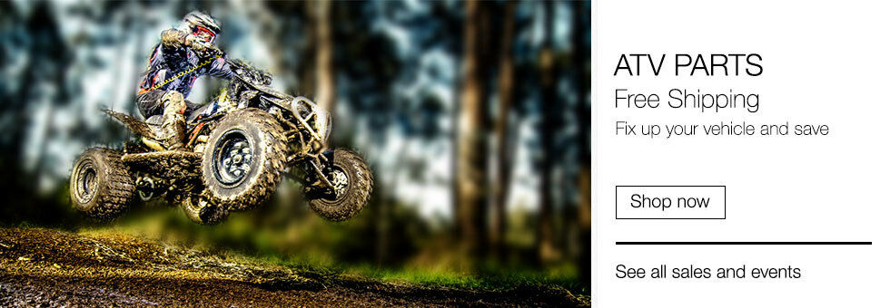 ATV parts | Free shipping | Fix up your vehicle and save | Shop now
