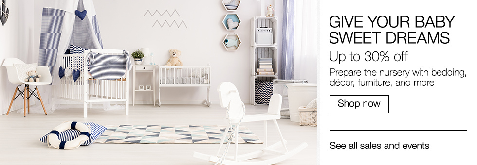 Give Your Baby Sweet Dreams | Up to 30% off | Prepare the nursery with bedding, décor, furniture, and more | Shop now