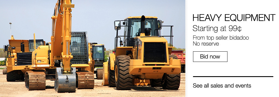 Heavy Equipment Starting at 99¢ | From top seller bidadoo | No reserve | Bid now