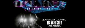 Royal Blood standing tickets, Manchester Arena, Saturday 2nd April 2022