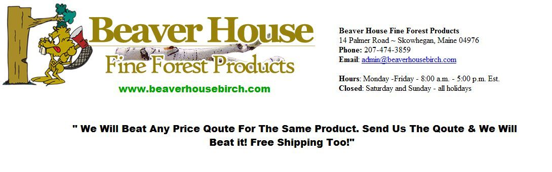 Beaver House Fine Forest Products
