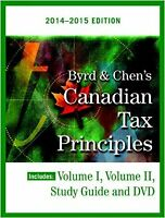 Byrd & Chen's Canadian Tax Principles 2014 - 2015 Edition