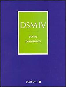 DSM-IV soins primaires. Éd. MASSON