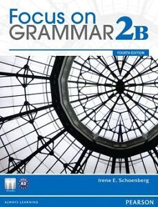Focus on Grammar 2B 4th edition NEW