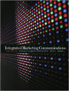 Integrated Marketing Communications 3rd edition