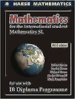 SL Math IB Haese Textbook for the Diploma Program