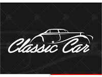 WANTED CLASSIC CAR up to late 90s