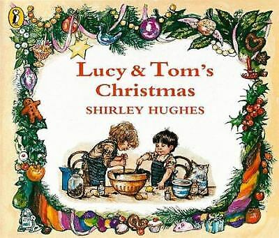 Lucy and Tom's Christmas (Picture Puffin) by Hughes, Shirley ()