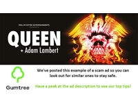 Queen and Adam Lambert Tickets -- Read the ad description before replying!!