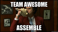 Team Awesome..ASSEMBLE! Hospitality Exp. Wanted
