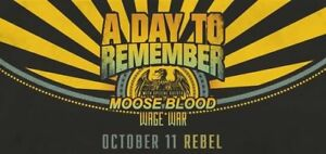A Day to Remember (2) Tickets 19+ Oct. 11 Toronto