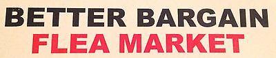 Better Bargain Flea Market