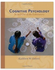 Cognitive Psychology In and Out of the Laboratory Kathleen 4thEd