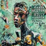 cd - Randy Weston & Billy Harper - The Roots Of Th..