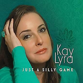 cd - Kay Lyra - Just a Silly Game