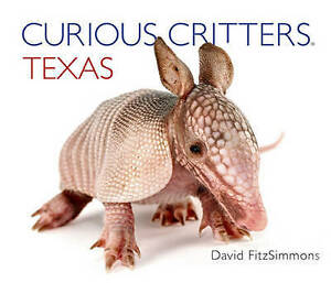 Curious Critters Texas by Fitzsimmons, David