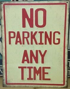No Parking Any Time Embossed Raised Metal Sign. 13 x 10 inches Sarnia Sarnia Area image 1