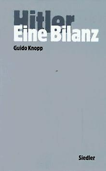 Hitler, Eine Bilanz von Guido Knopp | Buch | Zustand gut