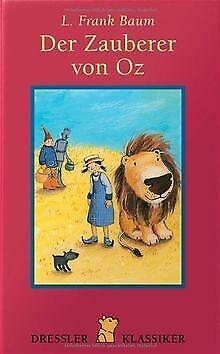Der Zauberer von Oz von L. Frank Baum - Der Zauberer Von Oz