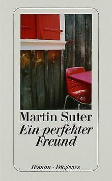 Ein perfekter Freund: Roman von Suter, Martin | Buch | Zustand gut