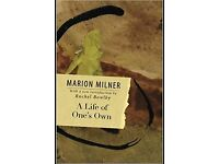 """""""A Life of One's Own"""" (Marion Milner) - £3 - used, good condition"""