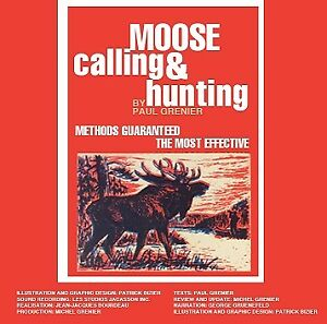 Moose calling and hunting CD Audio