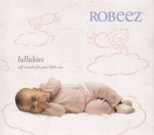 Robeez: Lullabies (Soft Sounds For Your Little One)