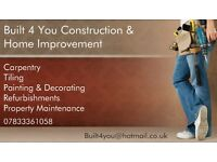 Built 4 You - Construction - Carpentry - Tiling - Painting & Decorating - Refurbishments