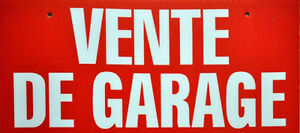 SUPER VENTE DE GARAGE- TOUT DOIT ETRE VENDU-ALL MUST BE SOLD -