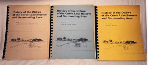 History of the Ojibwa of the Curve Lake Reserve—RARE 1976 Three Vol.. Paperbacks