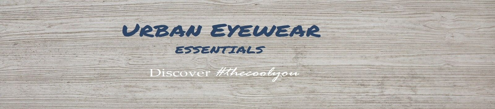 URBAN EYEWEAR ESSENTIALS