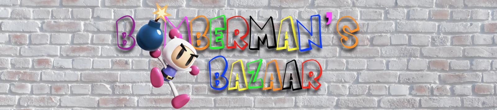 Bomberman's Bazaar