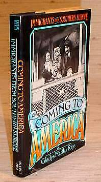 COMING TO AMERICA - Immigrants from Southern Europe