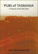 Pubs of Tasmania - In Search of the Holy Grail by Hyde/Smith Rosetta Glenorchy Area Preview