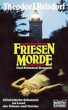 Friesen- Morde. Land, Leute und Leichen / Inselschönheit...   Buch   Zustand gut