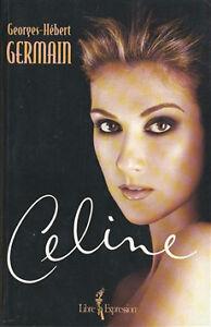 Céline de Georges-Hébert Germain. 617 pages
