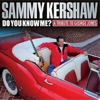 Sammy Kershaw Do You Know Me? A Tribute To George Jones