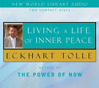 New, Living a Life of Inner Peace, Eckhart Tolle, Book