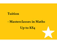 Tuition - masterclasses in Maths topics ALL LEVELS