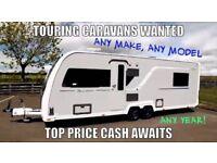 TOURING CARAVANS,MOTORHOMES WANTED TOP CASH PAID