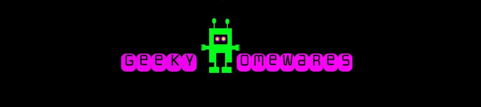 Geeky Homewares