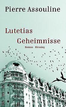 Lutetias Geheimnisse von Pierre Assouline | Buch | Zustand gut