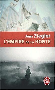 L'Empire de la honte von Jean Ziegler   Buch   Zustand