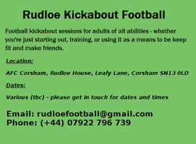 Rudloe Kickabout Football (for adults of all abilities) Just for fun!