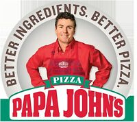 Positions available at Papa John's Pizza!