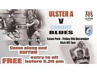 RUGBY - BRITISH & IRISH CUP - ULSTER A V CARDIFF SELECT - 2 TICKETS - TOMORROW NIGHT - BALLYMENA RFC