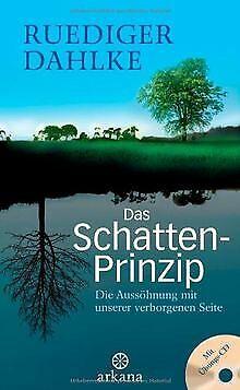 Das Schatten-Prinzip: Die Aussöhnung mit unserer verborg... | Buch | Zustand gut