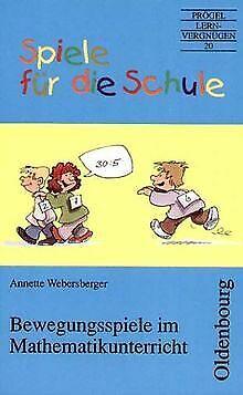 Spiele für die Schule, Bewegungsspiele im Mathematikunte...   Buch   Zustand gut (Spiele Für Die Schule)