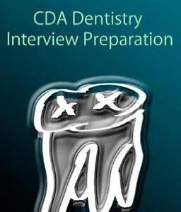 CDA Interview / Dental School Interview Preparation