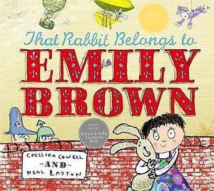 That Rabbit Belongs To Emily Brown, Cowell, Cressida, Very Good Book